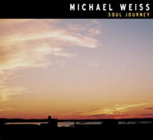 Michael Weiss: Soul Journey